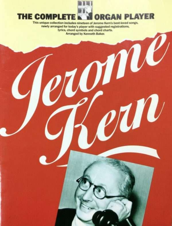 The Complete Organ Player - Jerome Kern
