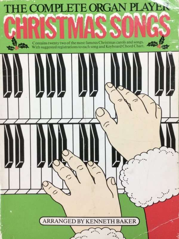 The Complete Organ Player - Christmas Songs