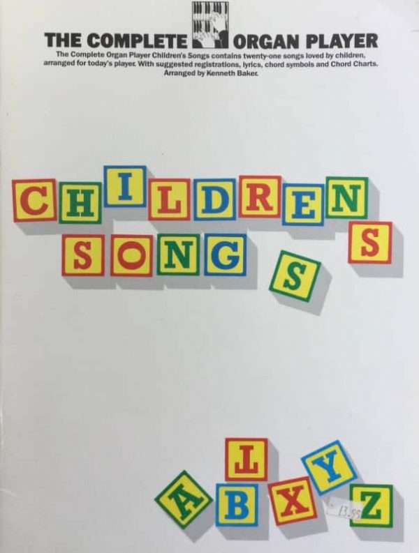 The Complete Organ Player - Childrens Songs