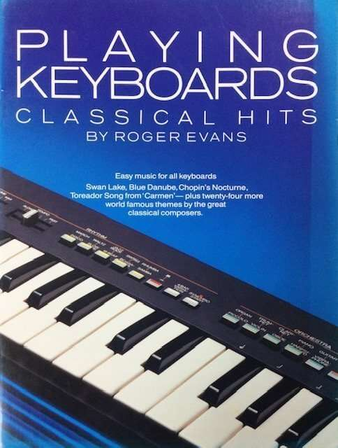Playing Keyboards - Classical Hits