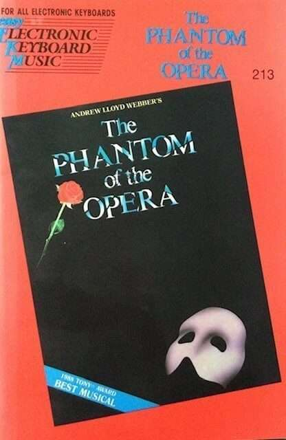 The Phantom Of The Opera 213 For All Electronic Keyboards - Easy Play