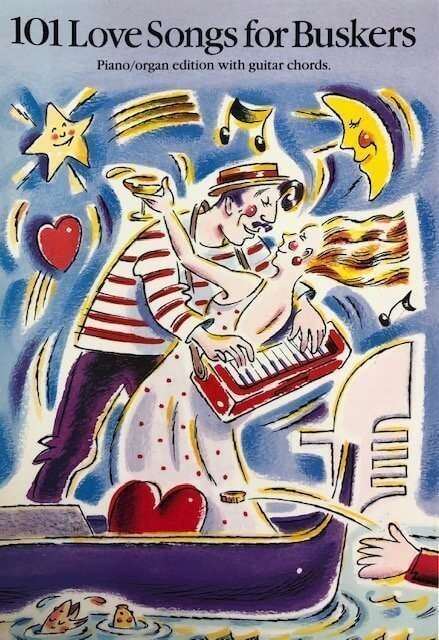 101 Love Songs for Buskers - Piano/Organ/Guitar