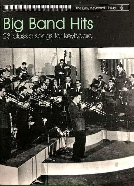 Big Band Hits - The Easy Keyboard Library