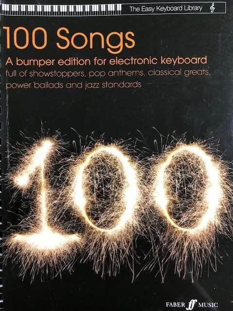 100 Songs Bumper Edition - The Easy Keyboard Library