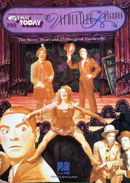The Vaudeville Songbook 299 - Easy Play