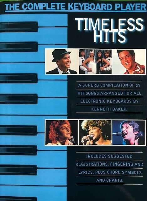 The Complete Keyboard Player - Timeless Hits