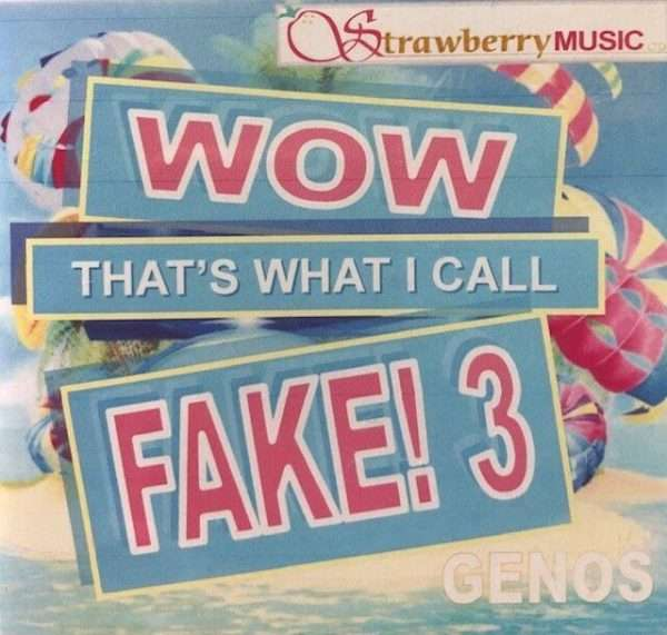 Wow That's What I Call Fake!  3 - Genos - Strawberry Music