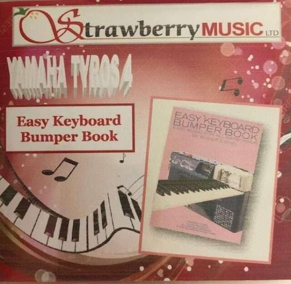 Easy Keyboard Bumper Book - Tyros 4 - Strawberry Music