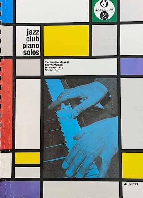 Jazz Club Piano Solos Volume Two