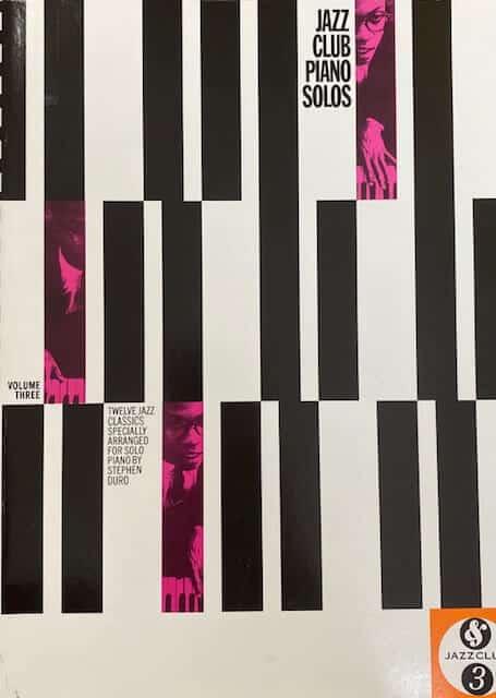 Jazz Club Piano Solos Volume Three