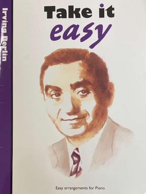 Take It Easy Irving Berlin