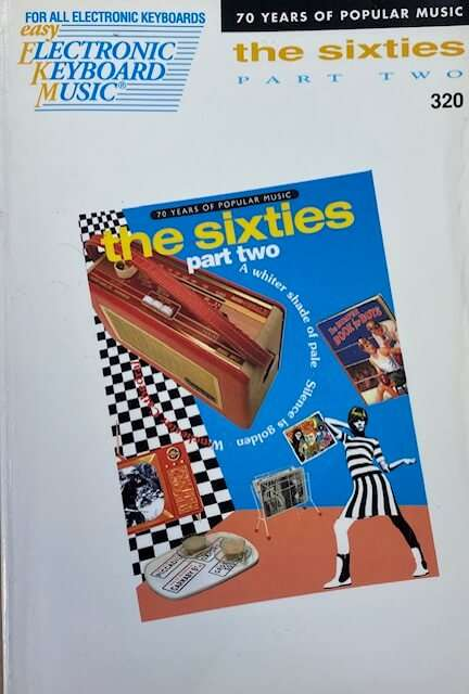 The Sixties Part Two 320 - 70 Years of Popular Music - Easy Play