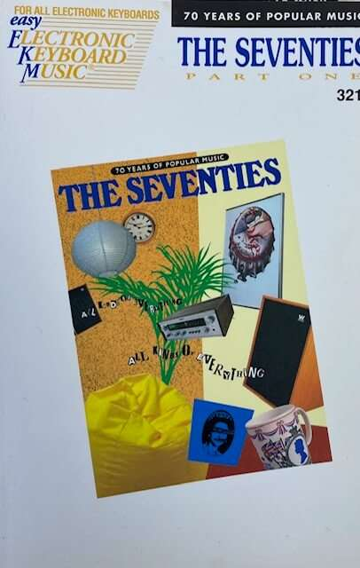 The Seventies Part One 321 - 70 Years of Popular Music - Easy Play