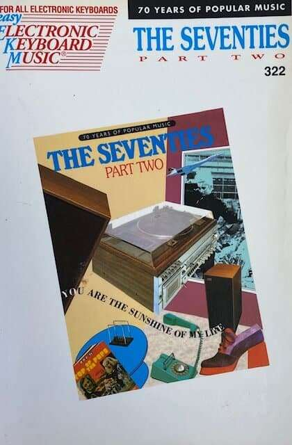 The Seventies Part Two 322 - 70 Years of Popular Music - Easy Play