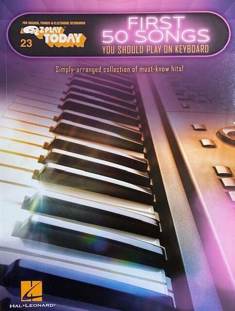 First 50 Songs You Should Play on Keyboard 23 - Easy Play